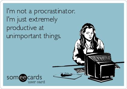 not a procrastinator